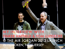 Breaking Down The Air Jordan 2012 With Tinker Hatfield & Tom Luedecke